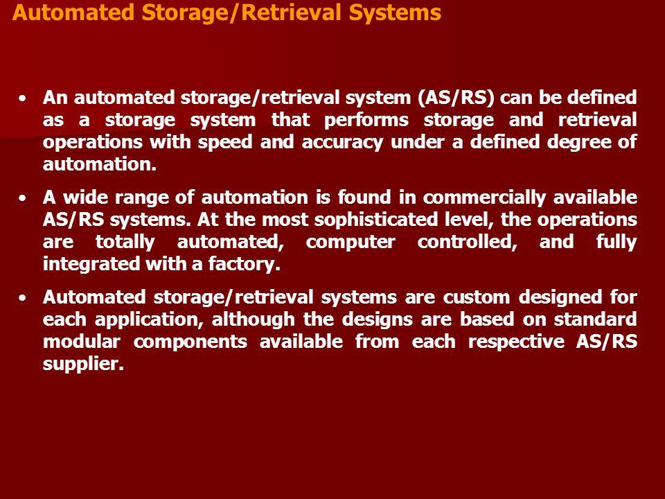 Automated Storage/Retrieval Systems