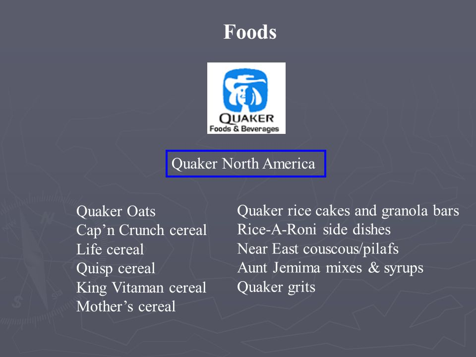 Foods Quaker North America Quaker Oats