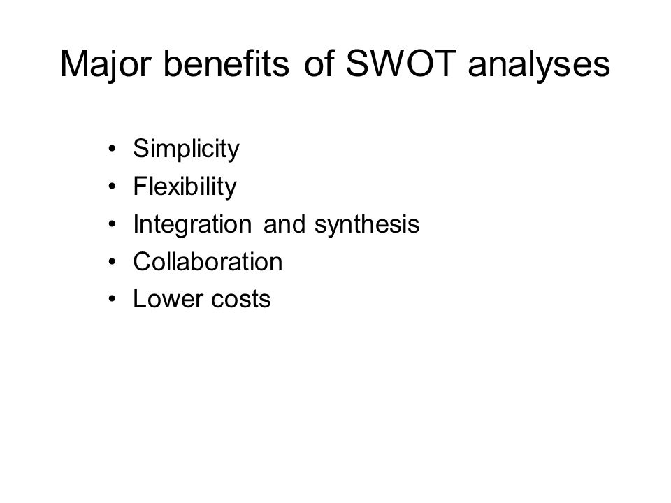 Major benefits of SWOT analyses