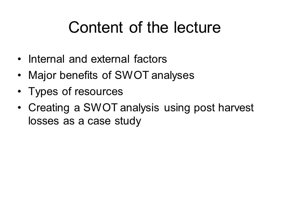 Content of the lecture Internal and external factors