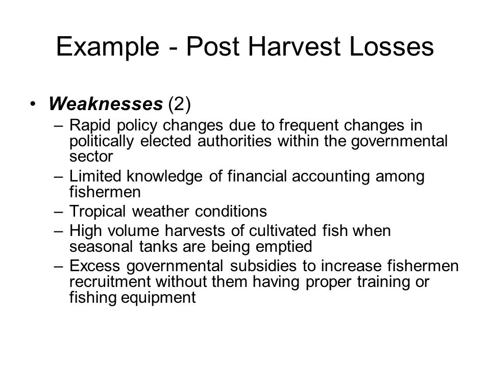Example - Post Harvest Losses