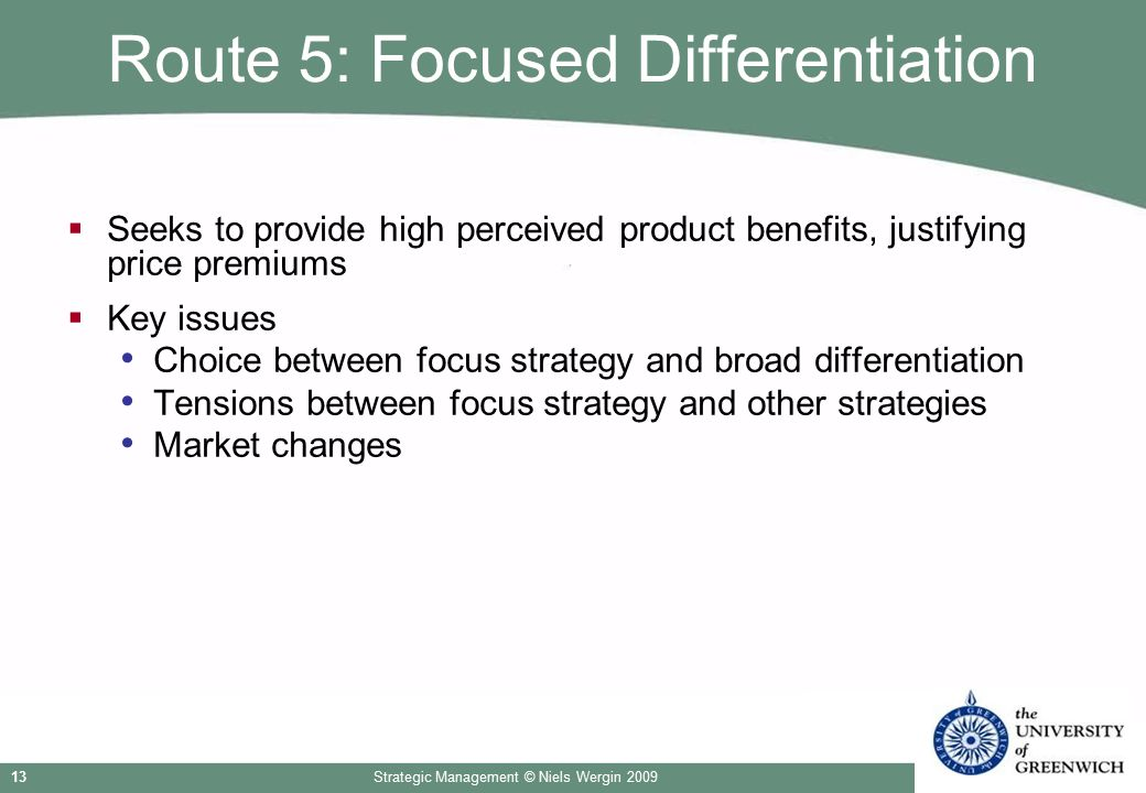 Route 5: Focused Differentiation