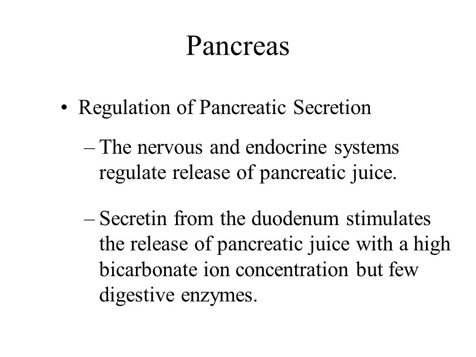 Pancreas Regulation of Pancreatic Secretion