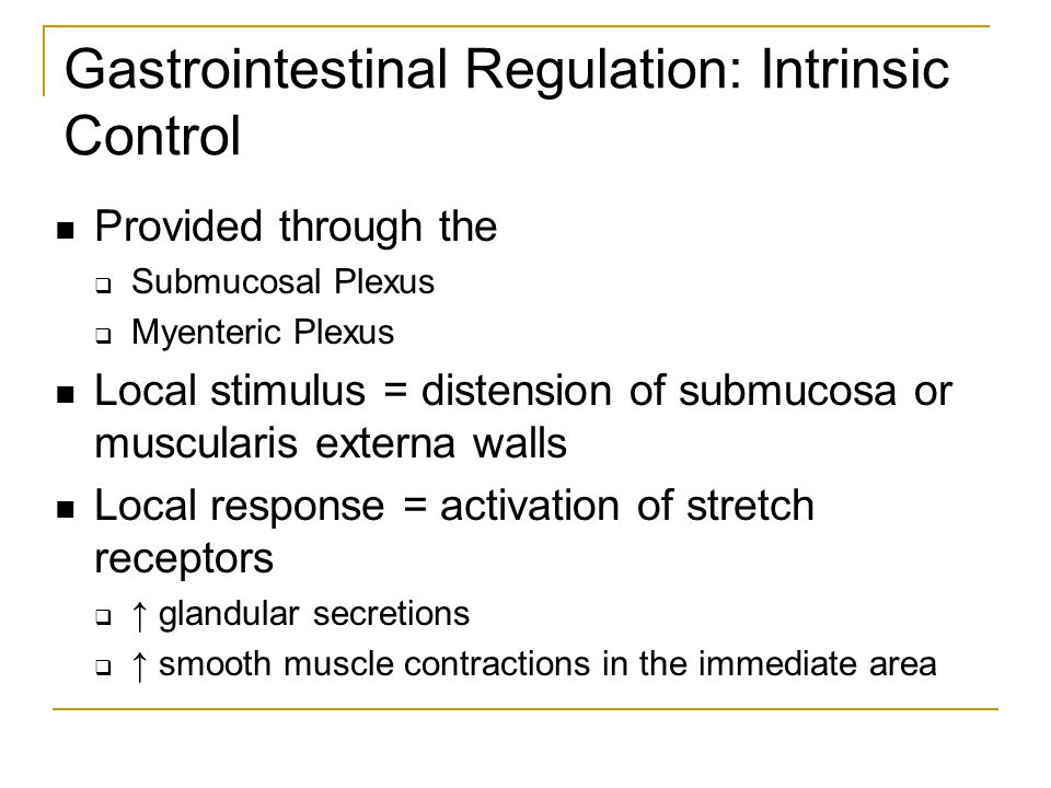 Gastrointestinal Regulation: Intrinsic Control