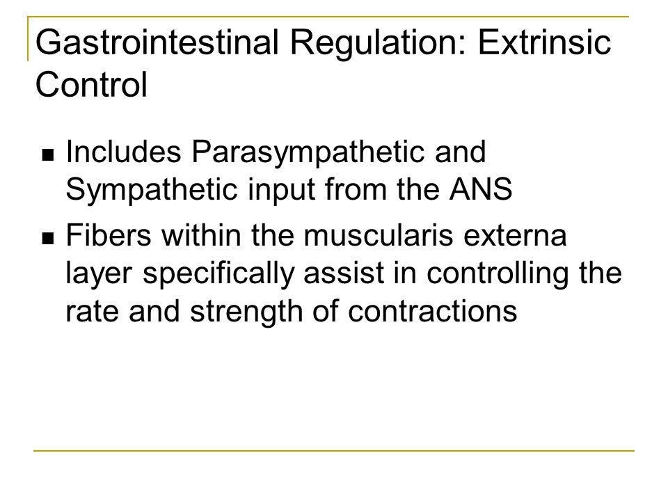Gastrointestinal Regulation: Extrinsic Control