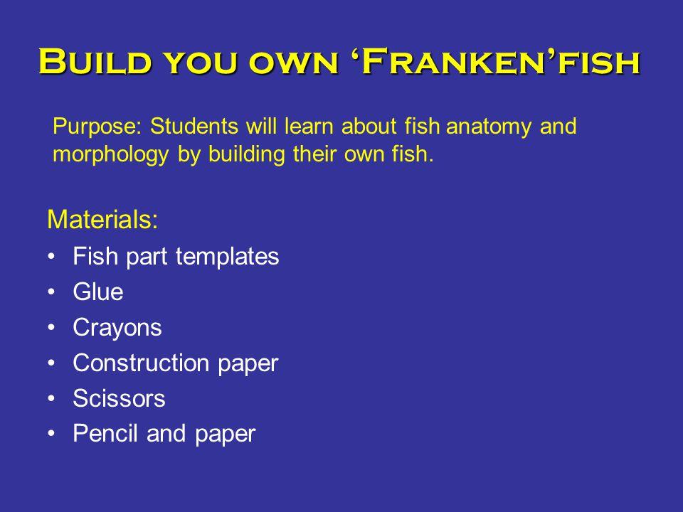 Build you own 'Franken'fish