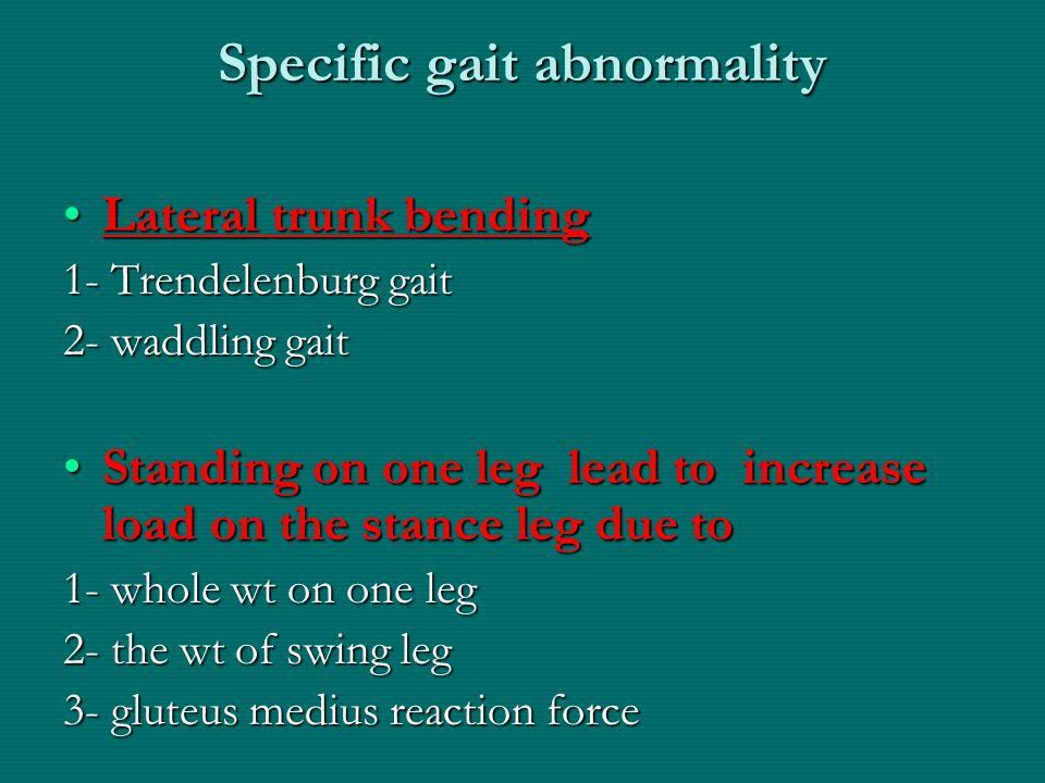 Specific gait abnormality