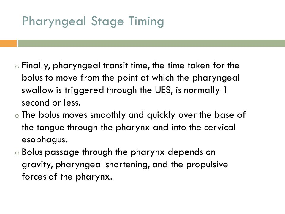 Pharyngeal Stage Timing