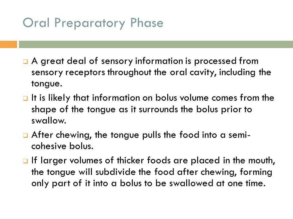 Oral Preparatory Phase