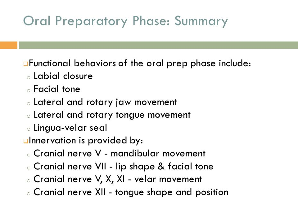 Oral Preparatory Phase: Summary