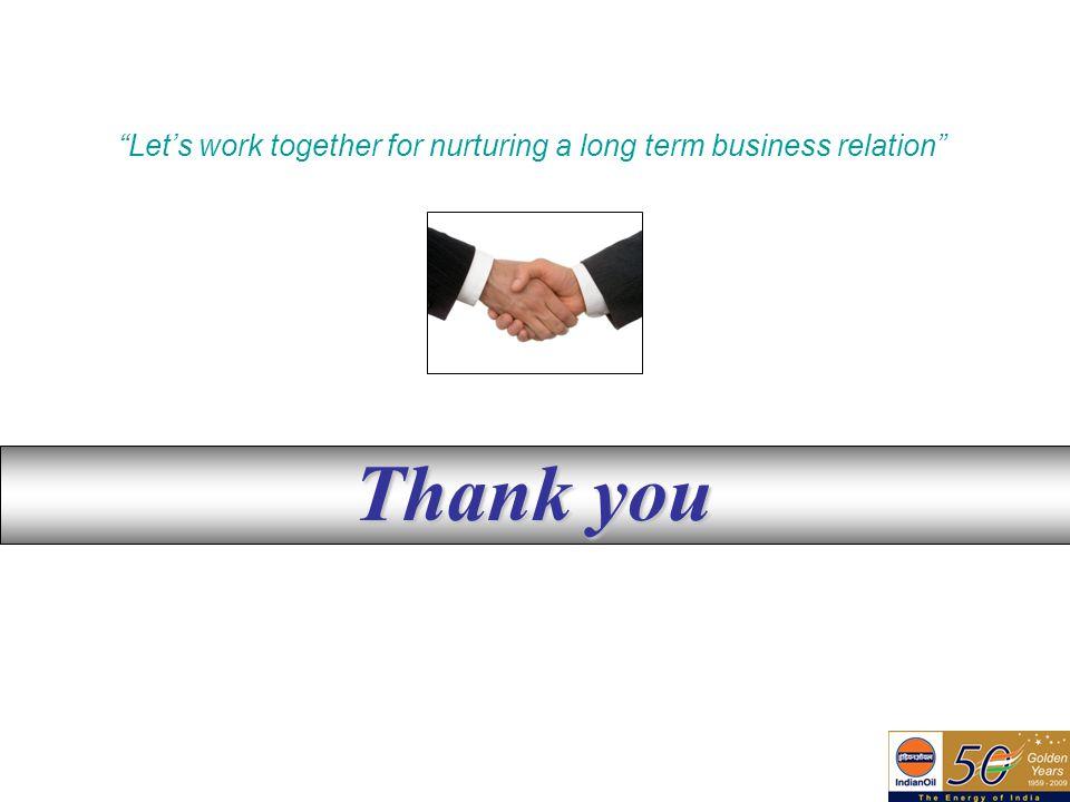 Let's work together for nurturing a long term business relation
