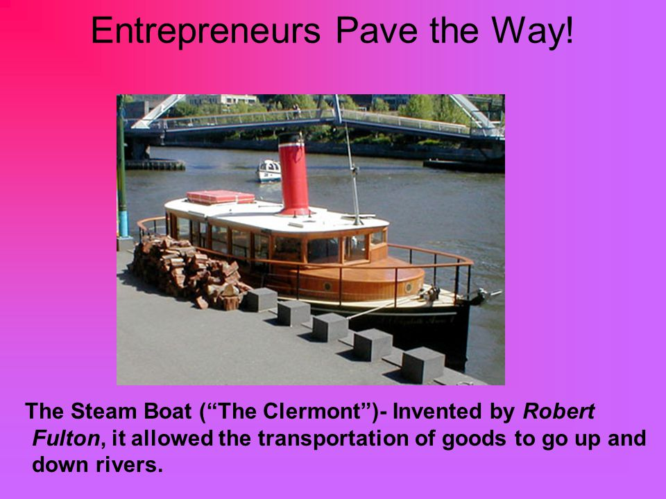Entrepreneurs Pave the Way!