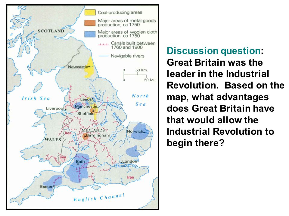 Discussion question: Great Britain was the leader in the Industrial Revolution.