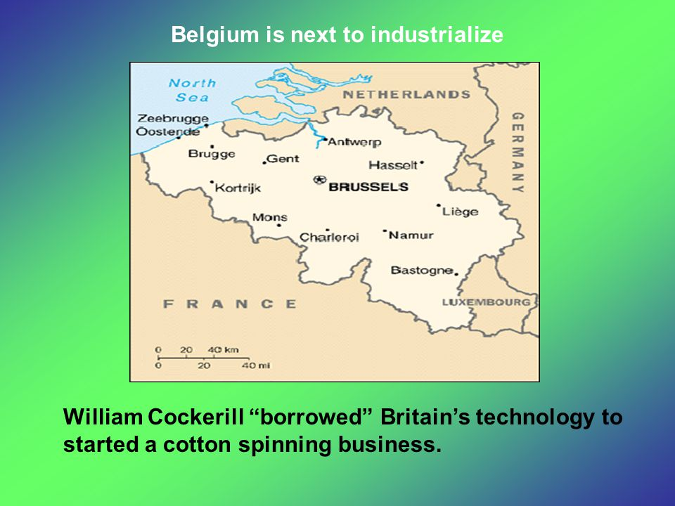Belgium is next to industrialize