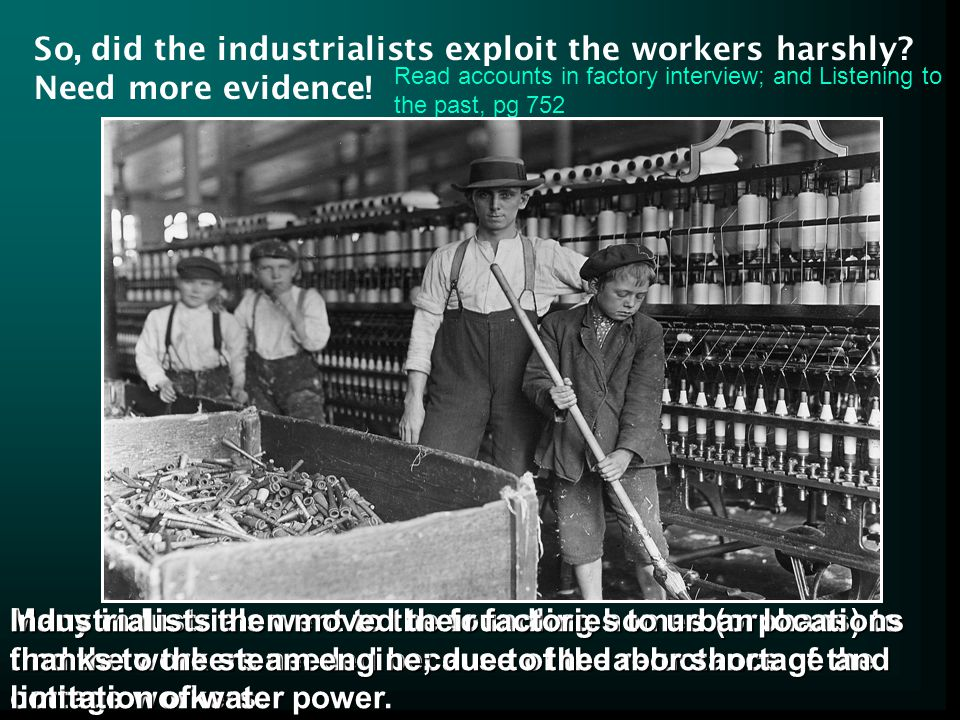 So, did the industrialists exploit the workers harshly