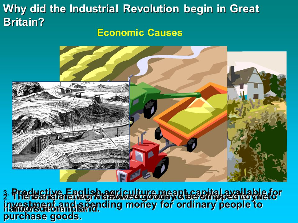 Why did the Industrial Revolution begin in Great Britain