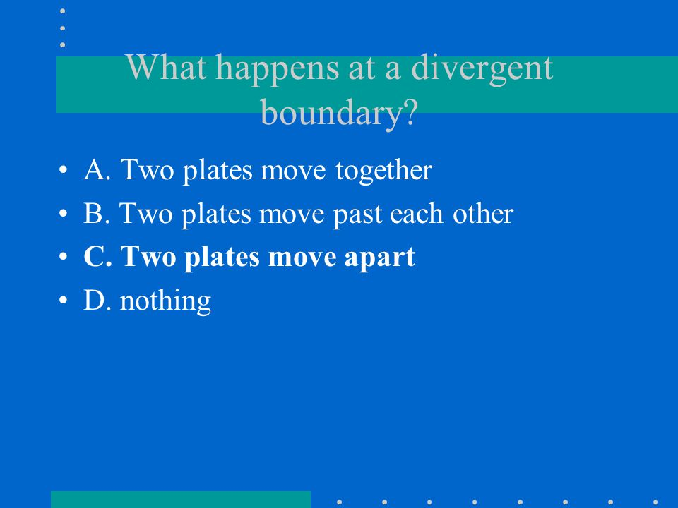 What happens at a divergent boundary