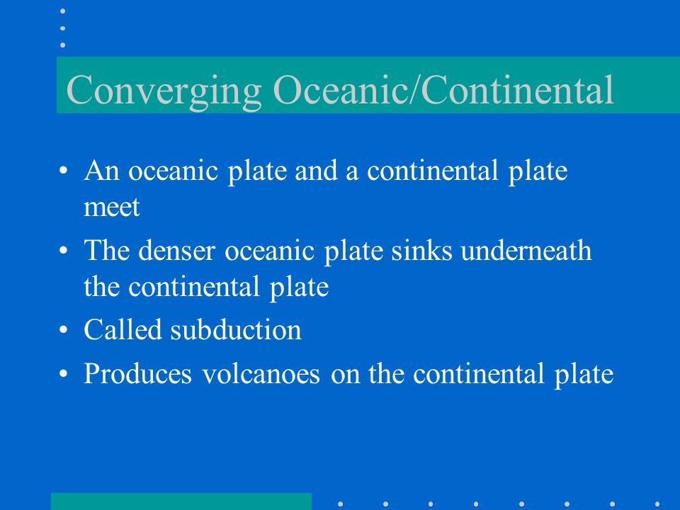 Converging Oceanic/Continental