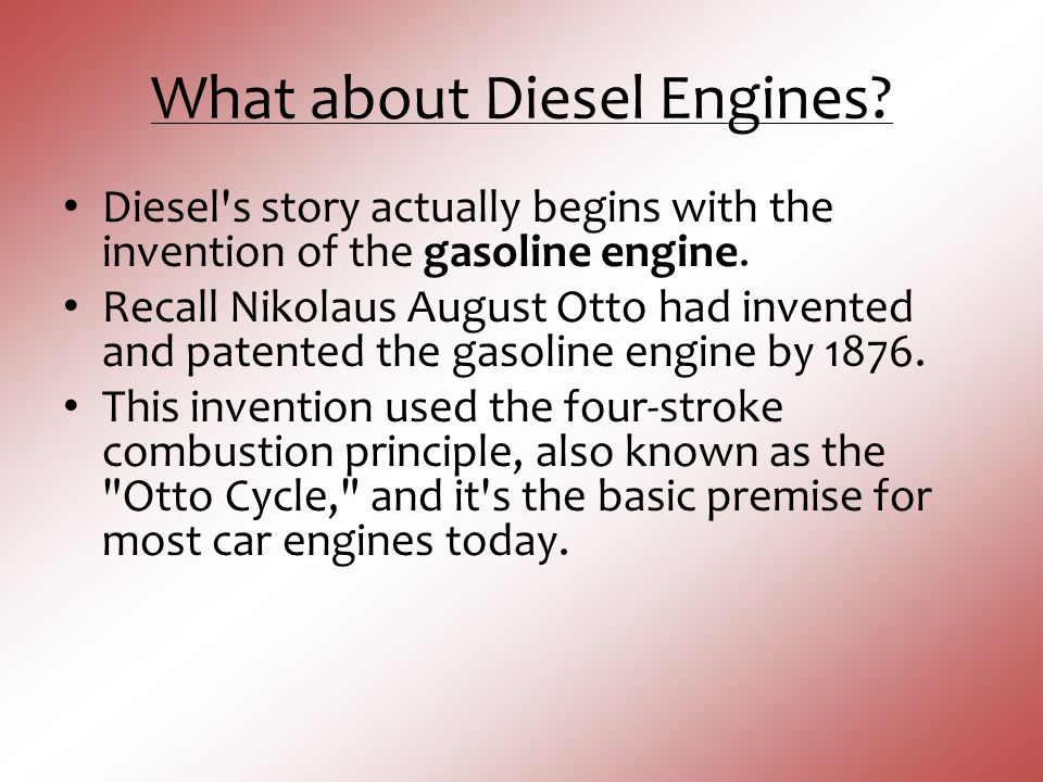 What about Diesel Engines