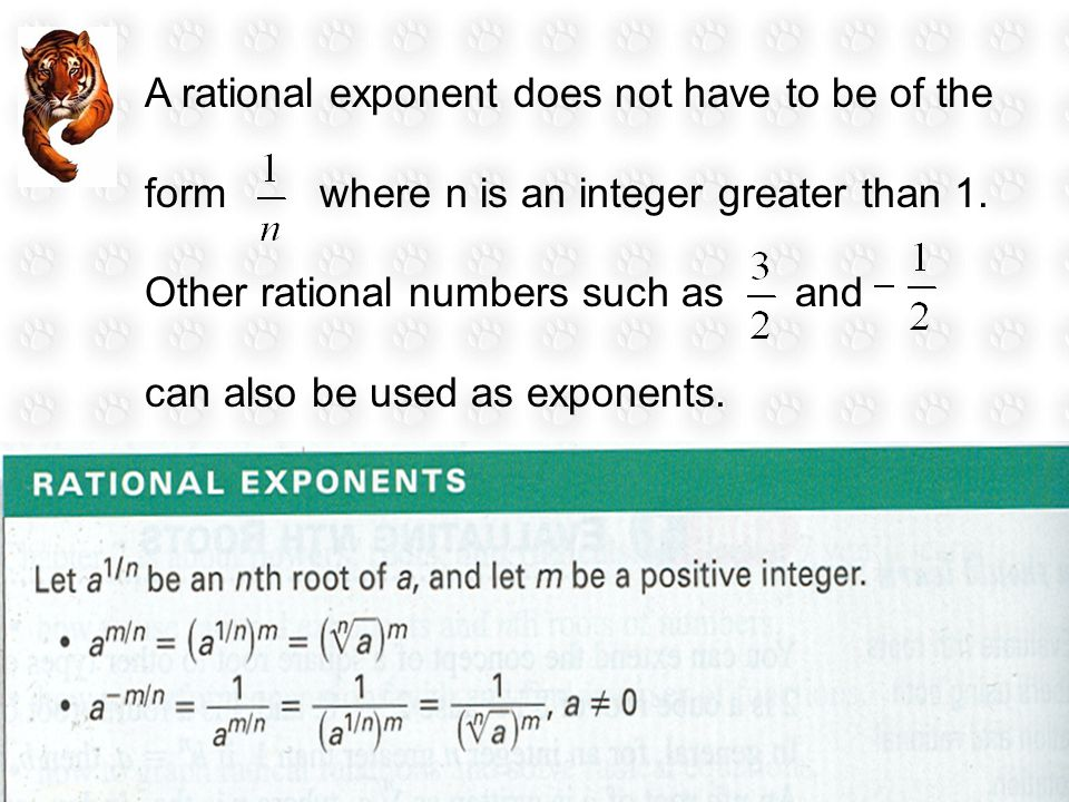 A rational exponent does not have to be of the form where n is an integer greater than 1.