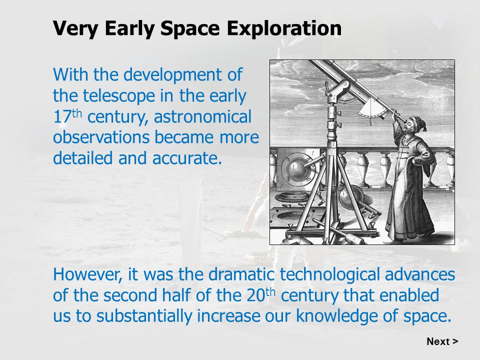 Very Early Space Exploration