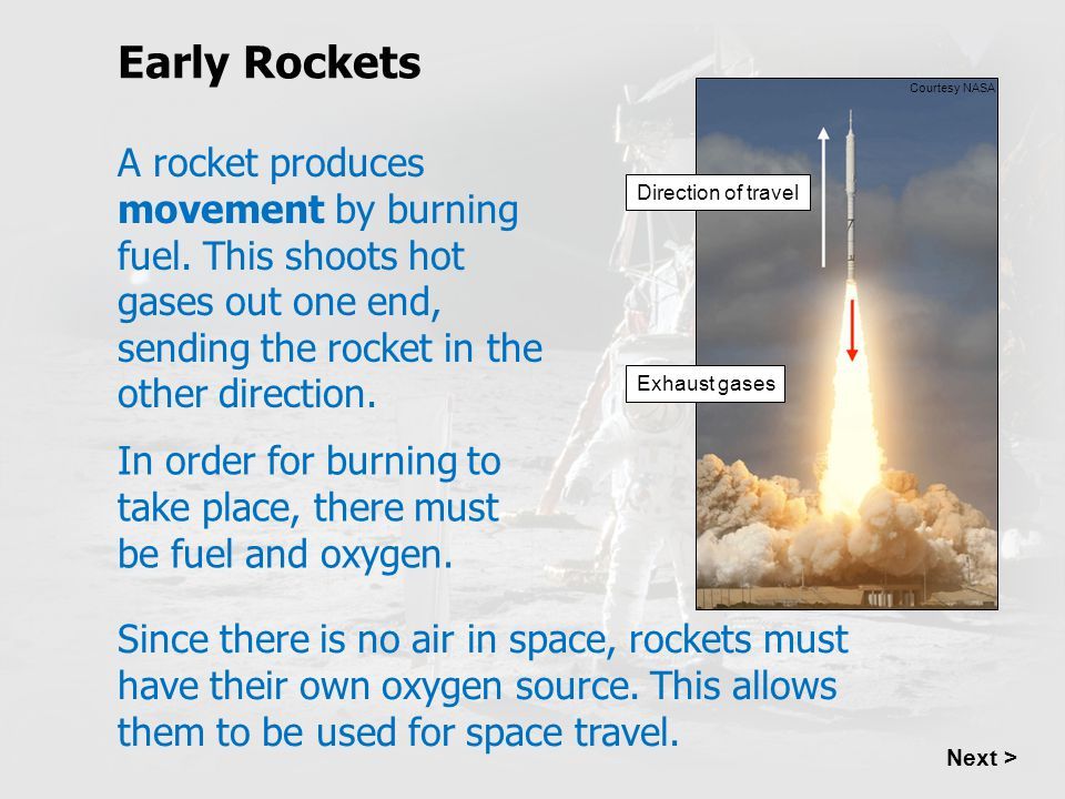 Early Rockets Direction of travel. Exhaust gases. Courtesy NASA.