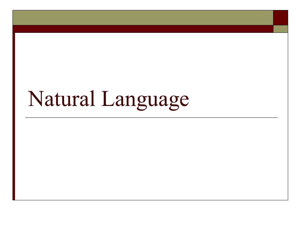 Natural Language