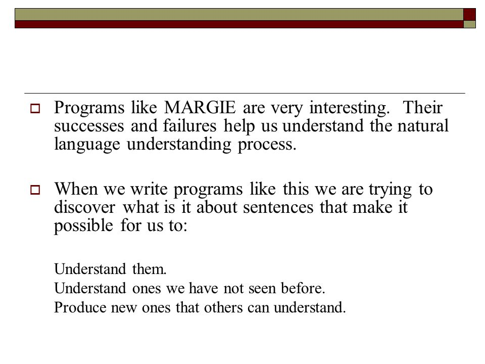 Programs like MARGIE are very interesting