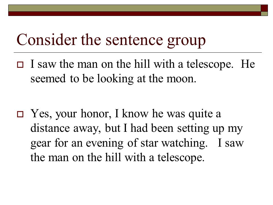 Consider the sentence group