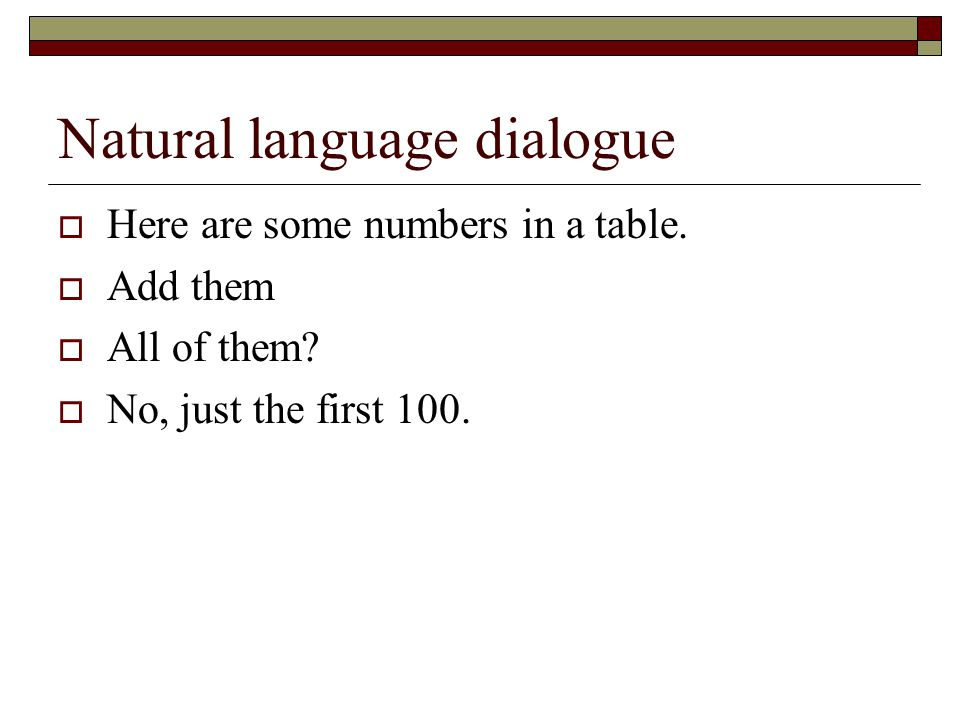 Natural language dialogue