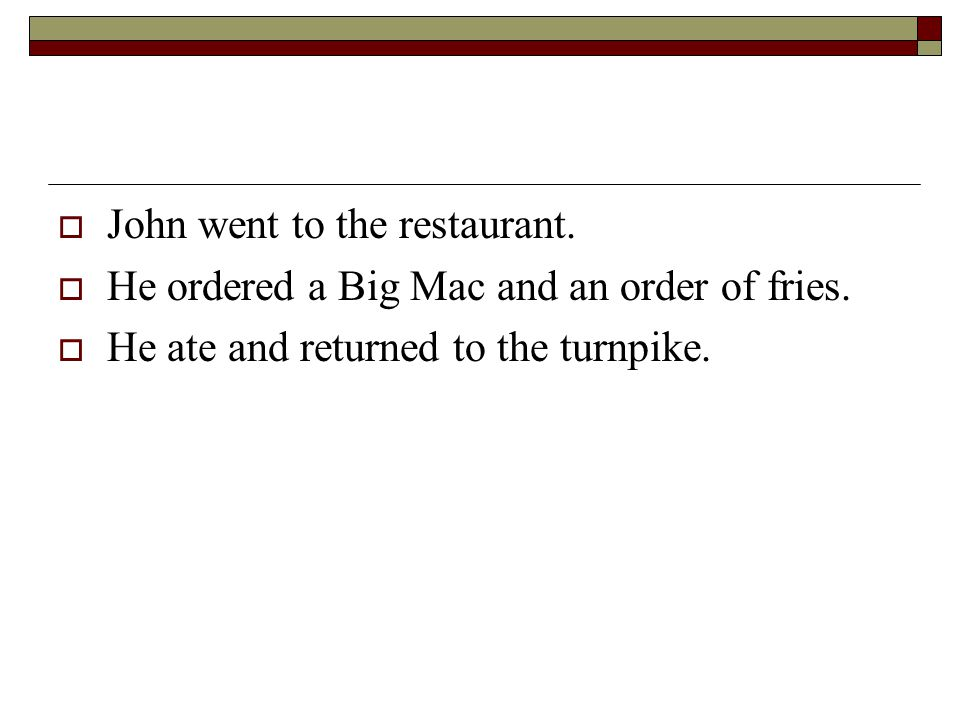John went to the restaurant.