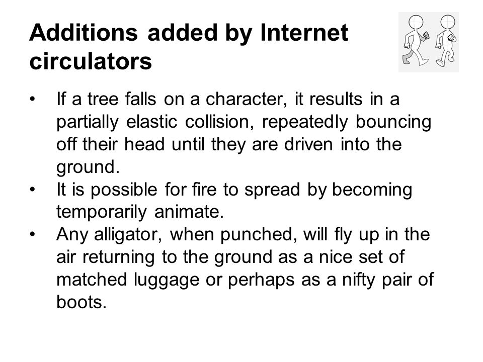 Additions added by Internet circulators