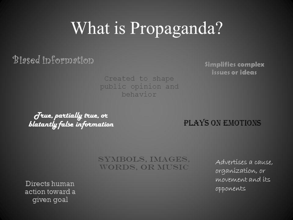 What is Propaganda Biased information