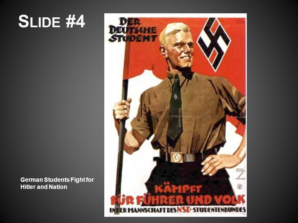 Slide #4 German Students Fight for Hitler and Nation