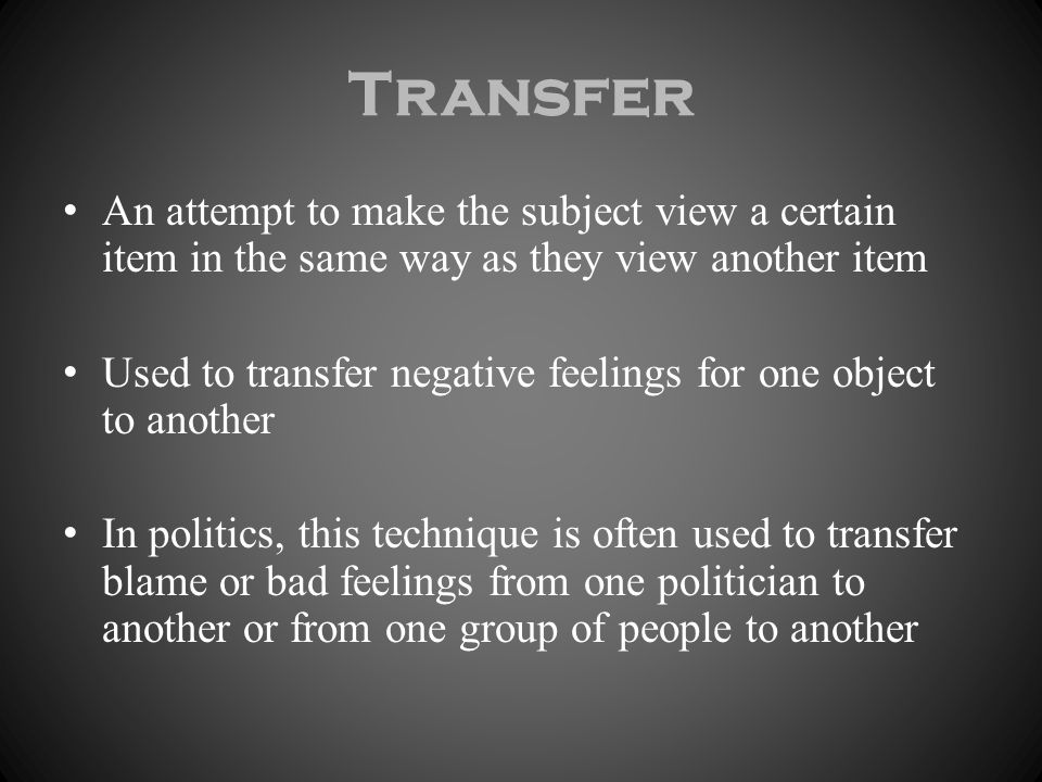 Transfer An attempt to make the subject view a certain item in the same way as they view another item.