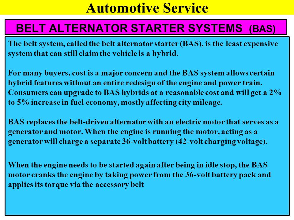 BELT ALTERNATOR STARTER SYSTEMS (BAS)
