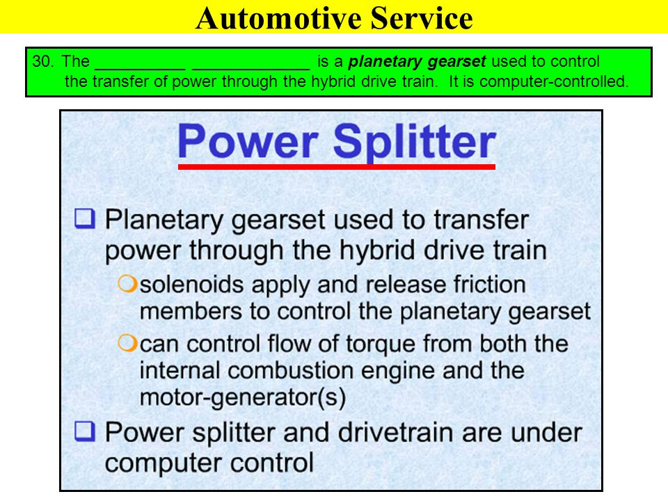 Automotive Service The __________ _____________ is a planetary gearset used to control.