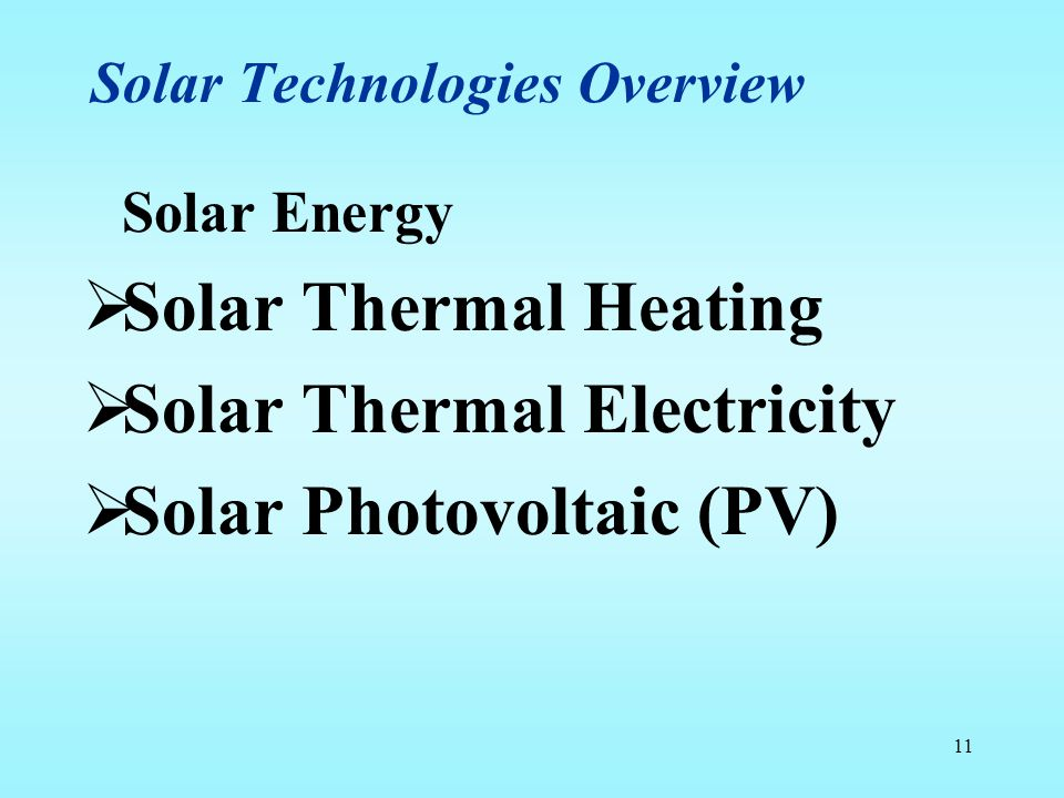 Solar Technologies Overview