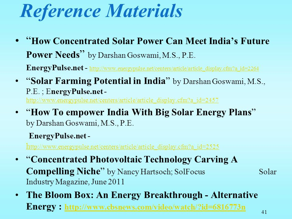 Reference Materials How Concentrated Solar Power Can Meet India's Future Power Needs by Darshan Goswami, M.S., P.E.