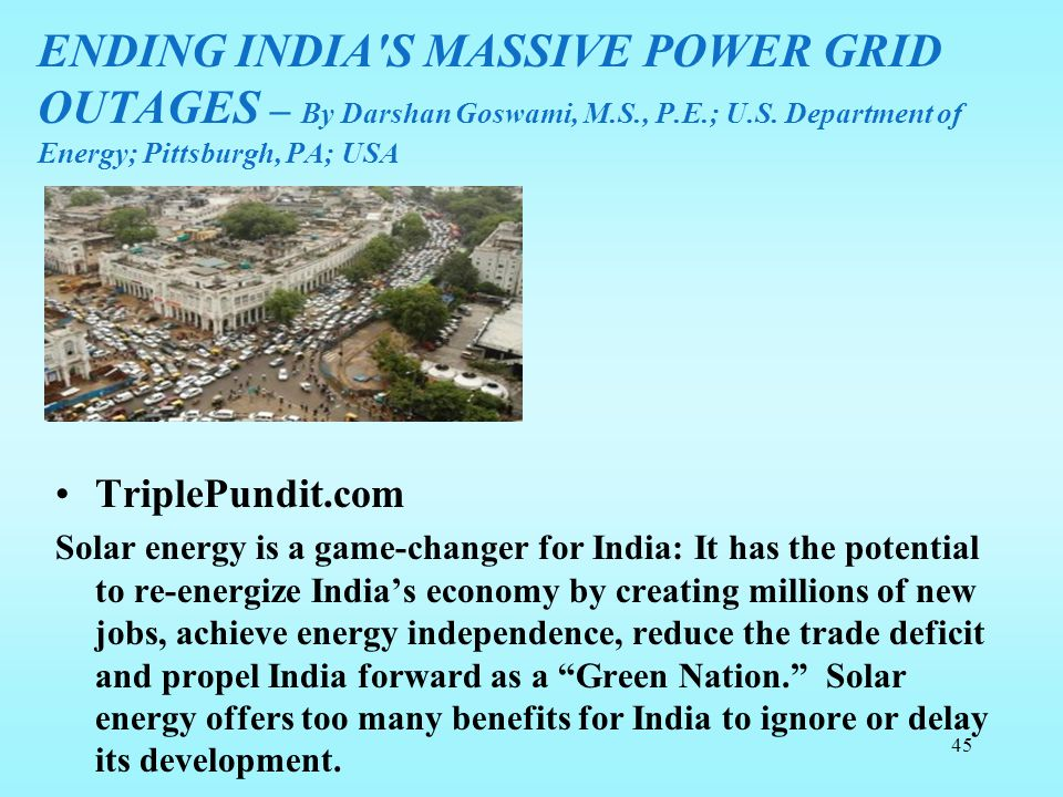 ENDING INDIA S MASSIVE POWER GRID OUTAGES – By Darshan Goswami, M. S