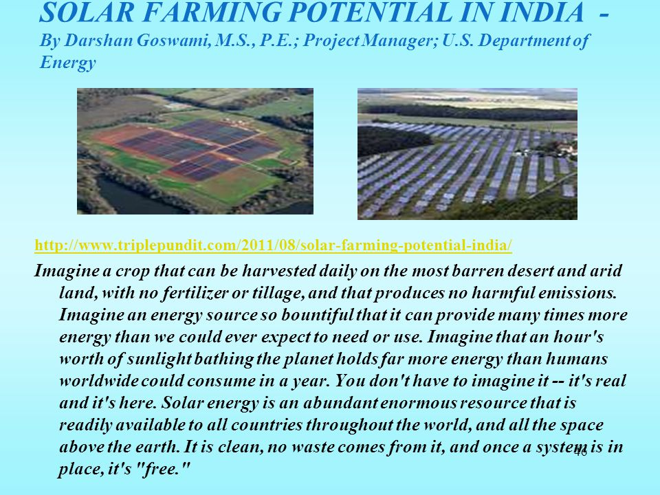SOLAR FARMING POTENTIAL IN INDIA - By Darshan Goswami, M. S. , P. E