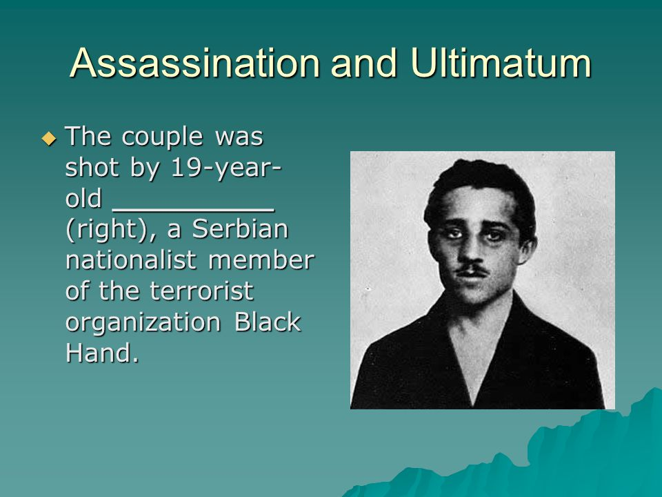 Assassination and Ultimatum