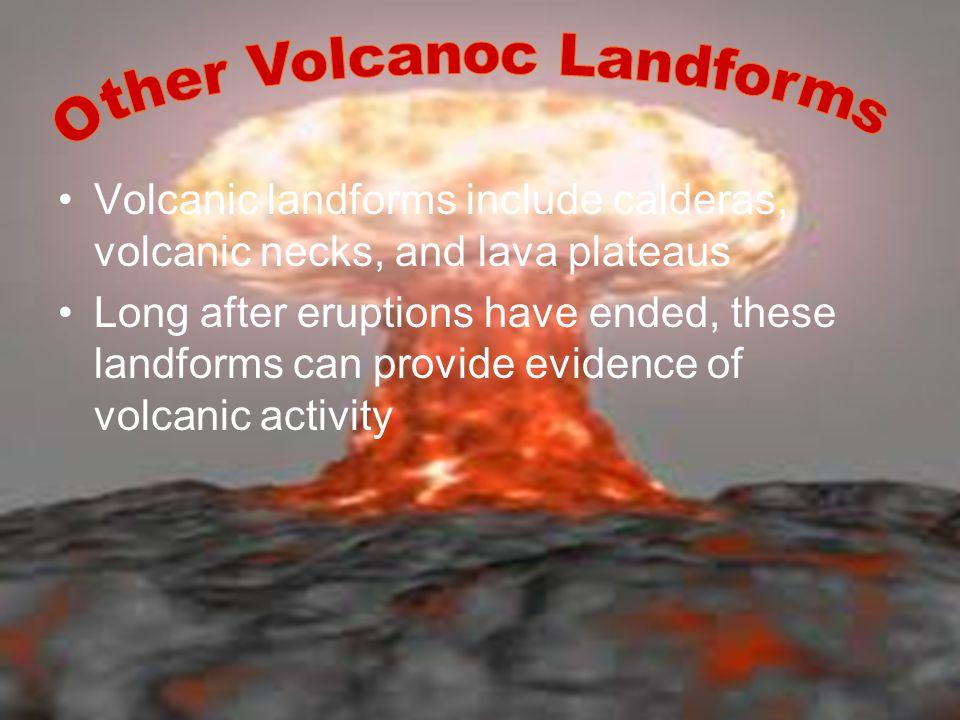 Other Volcanoc Landforms