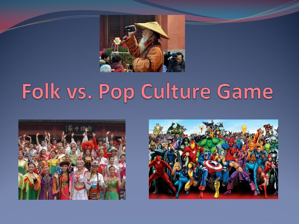 Folk vs. Pop Culture Game