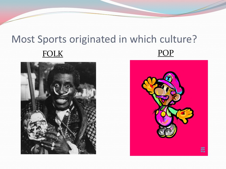 Most Sports originated in which culture