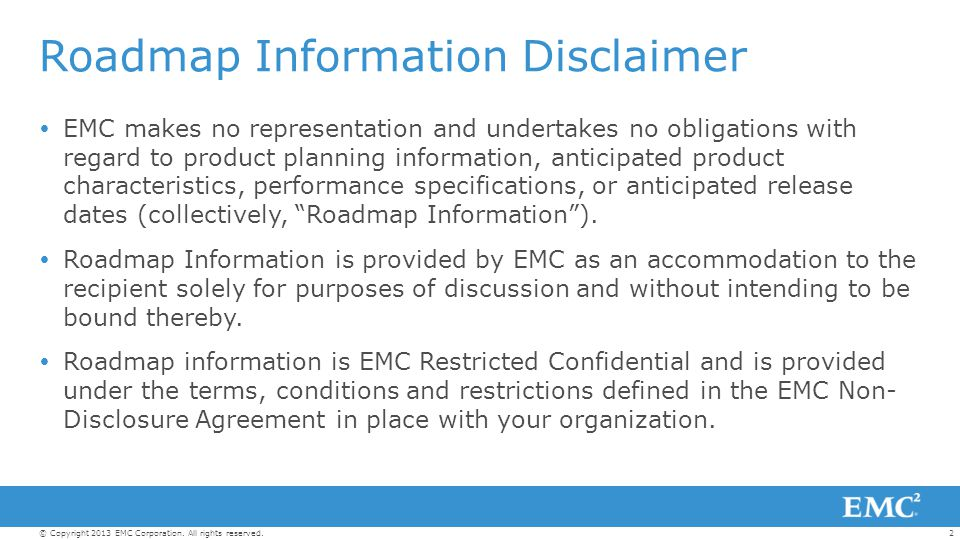 Roadmap Information Disclaimer