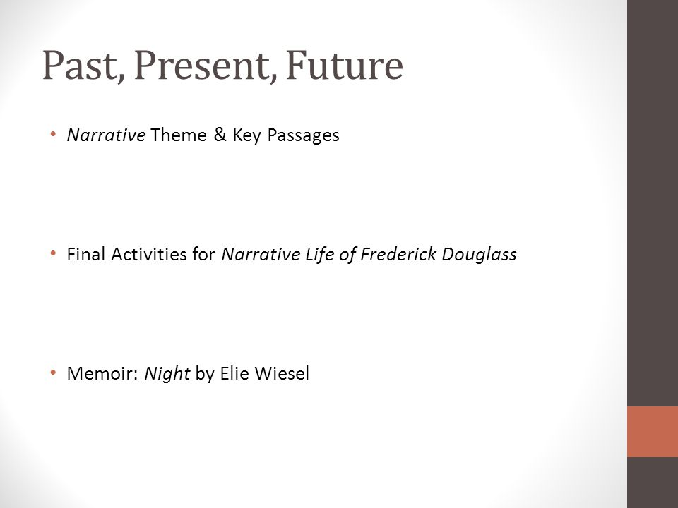 Past, Present, Future Narrative Theme & Key Passages
