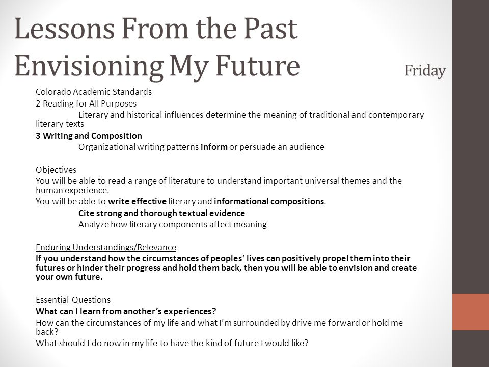 Lessons From the Past Envisioning My Future Friday