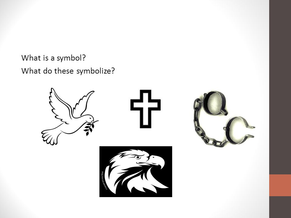 What is a symbol What do these symbolize