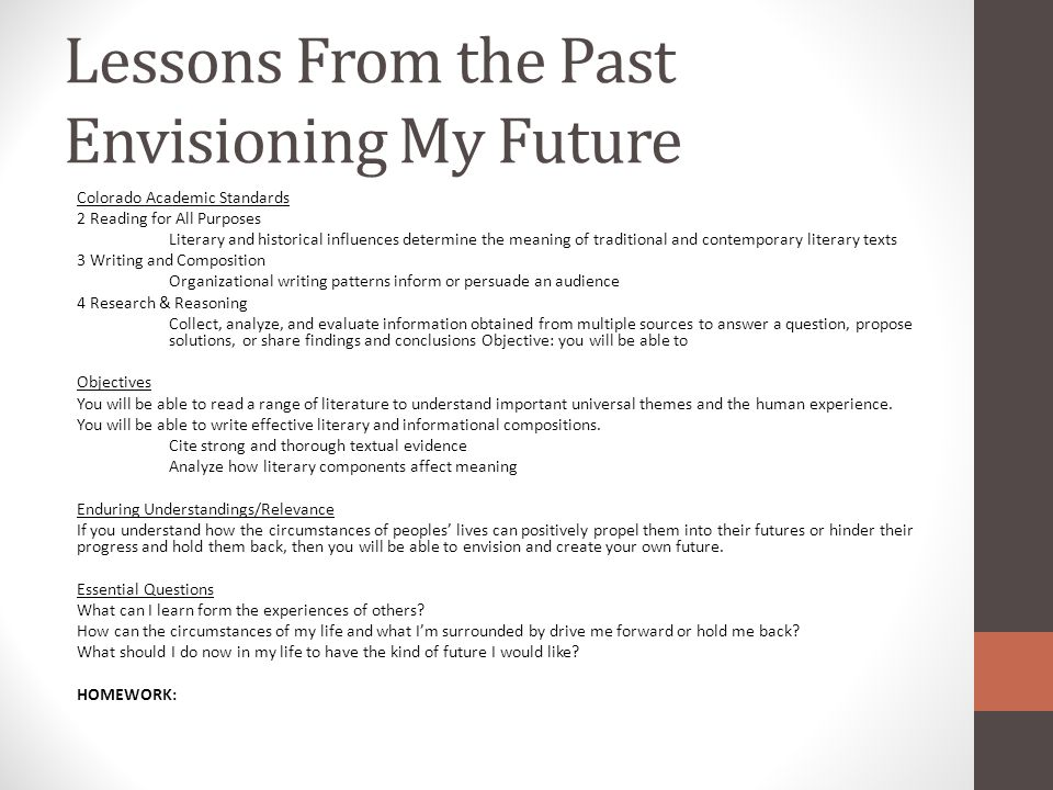 Lessons From the Past Envisioning My Future